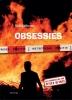Kaje  Dijkema,Obsessies