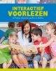 Dita  Breebaart, Marieke op den Kamp, Irma  Koerhuis, Nienke  Lansink,Interactief voorlezen met baby`s, dreumessen, peuters en kleuters