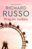 Richard  Russo,Brug der zuchten