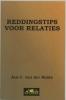 J. C. van der Heide,Reddingstips voor relaties