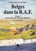 <b>J.-L.  Roba, C. De Decker</b>,Des Belges dans la R.A.F. 1