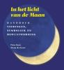 Petra  Stam, Marja de Zeeuw,In het licht van de maan