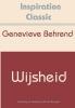 Genevieve  Behrend,Wijsheid