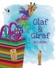 Marijke  Aartsen,Olaf & Giraf in Londen