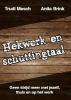 Trudi  Mesch, Anita  Brink,Hekwerk en schuttingtaal