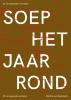 Martha van  Nederpelt,Soep het jaar rond