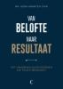 Henk-Maarten  Chin,Van belofte naar resultaat