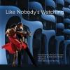 Ronald van Leeuwen ,Like Nobody`s Watching