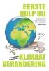 <b>Anabella  Meijer, Rolf  Schuttenhelm, Hille  Takken, Neža  Krek</b>,Eerste Hulp bij Klimaatverandering