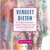 Jan G.M. van der Burg,VERGEET DiETEN