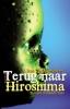 <b>Bob Van Laerhoven</b>,Terug naar Hiroshima