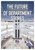 Stefan Van Rompaey Erik Van Heuven,The Future of Department Stores