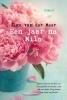 Olga van der Meer ,Een jaar na Milo