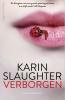<b>Karin  Slaughter</b>,Verborgen