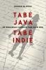 <b>Ronald  Nijboer</b>,Tabé Java, tabé Indië - De koloniale oorlog van mijn opa