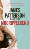David  Ellis James  Patterson,Moordweekend