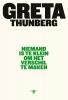 Greta  Thunberg ,Niemand is te klein om het verschil te maken