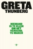 <b>Greta  Thunberg</b>,Niemand is te klein om het verschil te maken