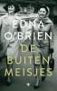 <b>Edna  O`Brien</b>,De buitenmeisjes