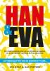 Han  Peeters, Eva  Krap,Han en Eva