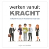 <b>Arjan  van Vembde</b>,Werken vanuit kracht