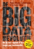 Kenneth  Cukier, Viktor  Mayer-Schonberger,De big data-revolutie