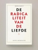 Srecko  Horvat ,Radicaliteit van de liefde