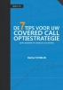 Herbert  Robijn,De 7 Tips voor uw covered call optiestrategie