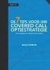 <b>Herbert  Robijn</b>,De 7 Tips voor uw covered call optiestrategie