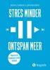 Jonathan  Barkin Michael  Tompkins,Stres minder ontspan meer
