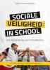Ingrid  Zijlstra Cathy van Tuijl,Sociale veiligheid in school