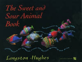 Hughes, Langston The Sweet and Sour Animal Book