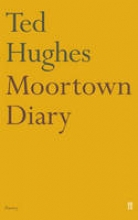 Ted Hughes Moortown Diary