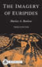 Barlow, Shirley A. The Imagery of Euripides