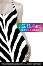 J. G. Ballard Super-Cannes