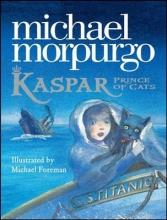 Michael Morpurgo Kaspar