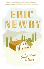 Eric Newby A Small Place in Italy