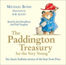 Michael Bond The Paddington Treasury for the Very Young