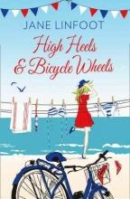 Jane Linfoot High Heels & Bicycle Wheels