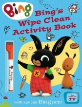 Bing`s Wipe Clean Activity Book