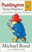Bond, Michael Paddington Turns Detective and Other Funny Stories