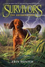 Hunter, Erin Survivors 04: The Broken Path