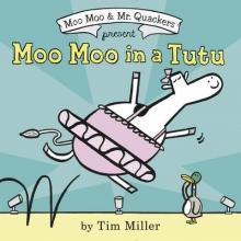 Miller, Tim Moo Moo in a Tutu