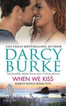 Burke, Darcy When We Kiss
