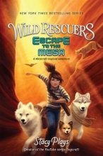 StacyPlays Wild Rescuers: Escape to the Mesa