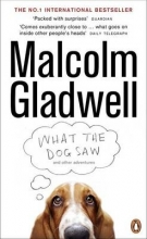 Gladwell, Malcolm What the Dog Saw