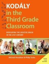 Houlahan, Micheal,   Tacka, Philip Kodaly in the Third Grade Classroom