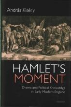 Kisery, Andras Hamlet`s Moment