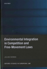 Nowag, Julian Environmental Integration in Competition and Free-Movement Laws
