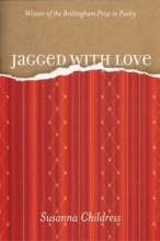 Susanna Childress Jagged with Love